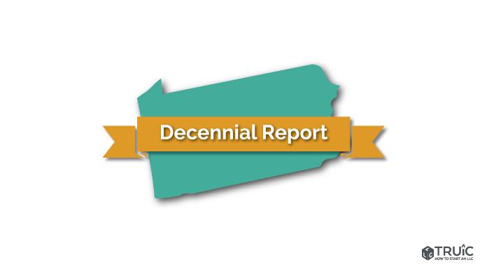 Pennsylvania LLC Decennial Report Image