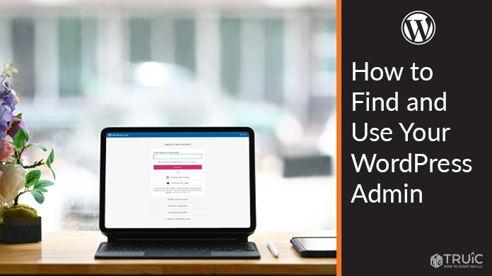 Learn how to find and use your WordPress admin login.