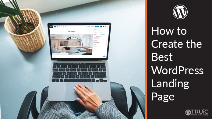 Learn how to create the best WordPress landing page for your business website.