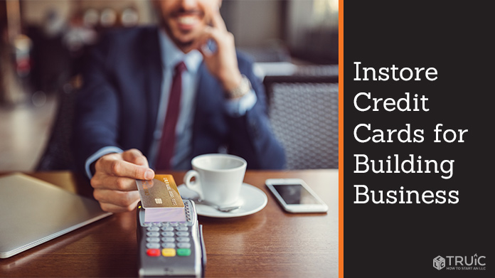 Instore Credit Cards for Building Business Credit