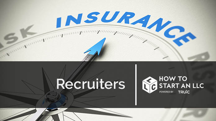 Business Insurance For Recruiters How To Start An Llc