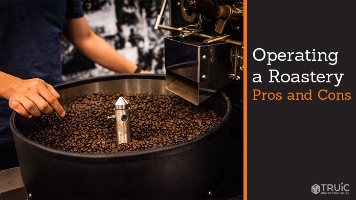 Learn the pros and cons of operating a roastery.