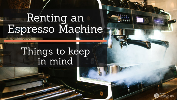 Learn the best practices for renting an espresso machine.