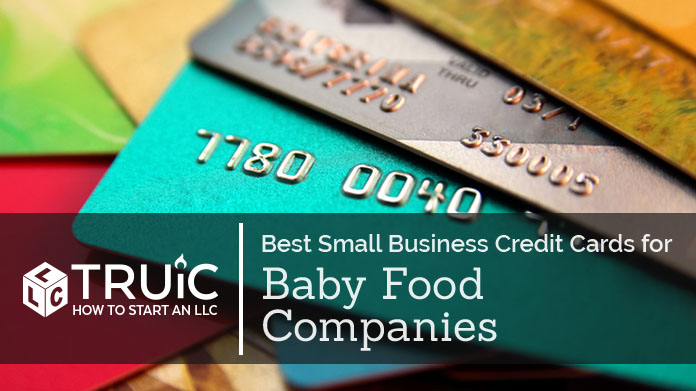 Best Credit Cards for Baby Food Companies