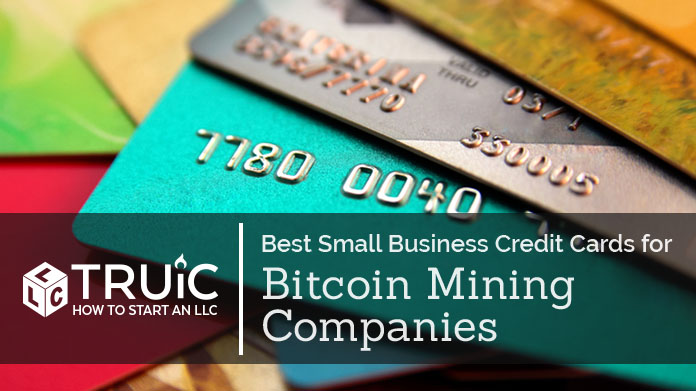 Best Credit Cards for Bitcoin Mining Companies
