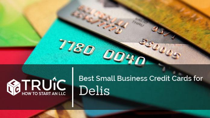 Best Credit Cards for Delis