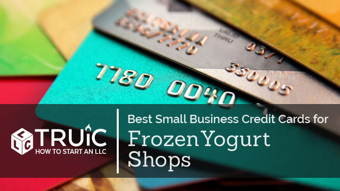 Best Credit Cards for Frozen Yogurt Shops