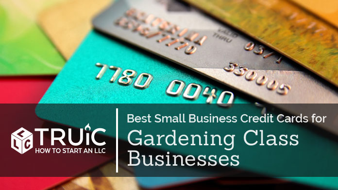 Best Credit Cards for Gardening Class Businesses