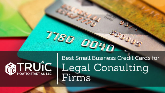 Best Credit Cards for Legal Consulting Firms