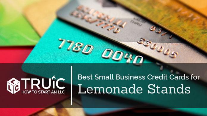 Best Credit Cards for Lemonade Stands