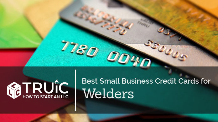 Best Credit Cards for Welders