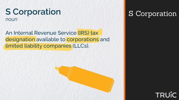 Definition of an s corporation with highlighting.