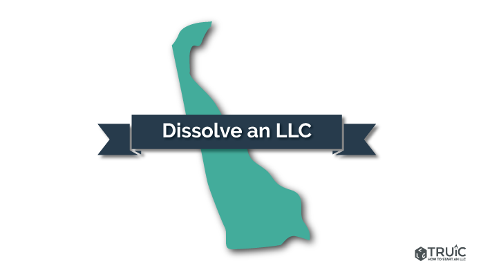 How to Dissolve an LLC in Delaware Image