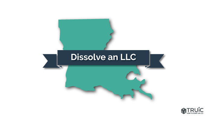 How to Dissolve an LLC in Louisiana Image