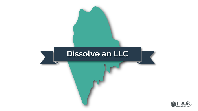 How to Dissolve an LLC in Maine Image
