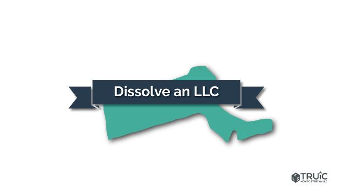How to Dissolve an LLC in Massachusetts Image