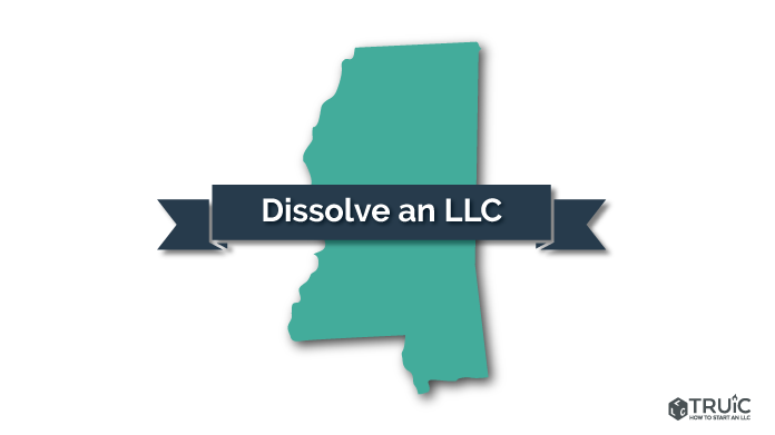 How to Dissolve an LLC in Mississippi Image