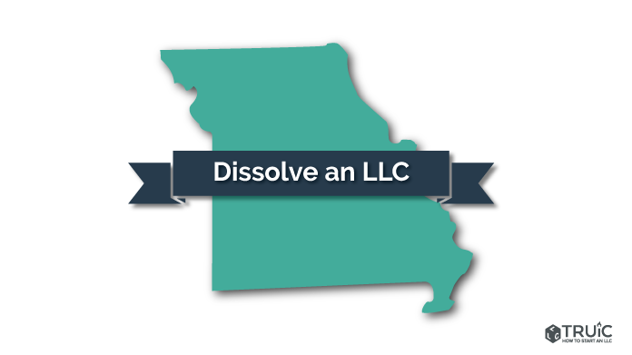 How to Dissolve an LLC in Missouri Image