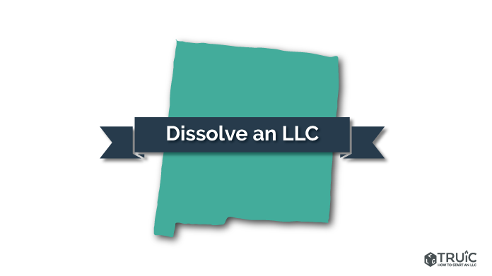 How to Dissolve an LLC in New Mexico Image