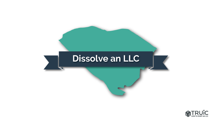 How to Dissolve an LLC in South Carolina Image