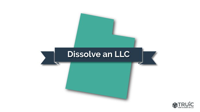 How to Dissolve an LLC in Utah Image