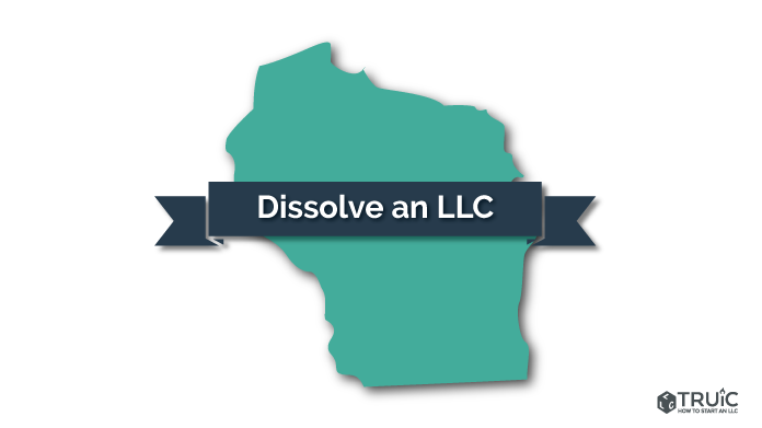 How to Dissolve an LLC in Wisconsin Image