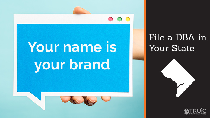 """DBA Washington D.C.: A person holding a tablet displaying """"your name is your brand"""" File a DBA."""