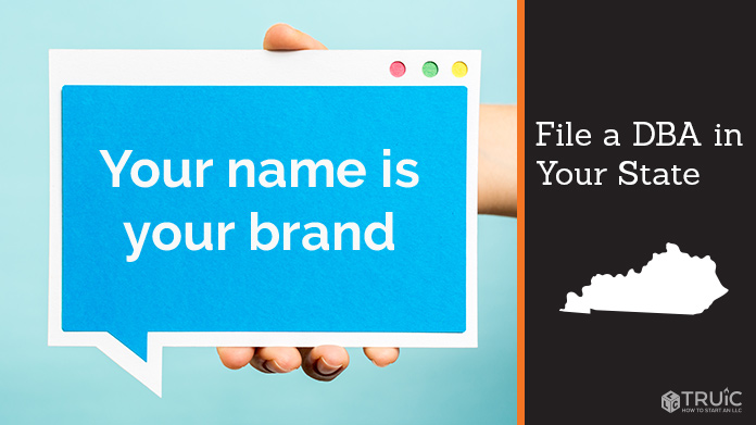 """DBA Kentucky: A person holding a tablet displaying """"your name is your brand"""" File a DBA"""