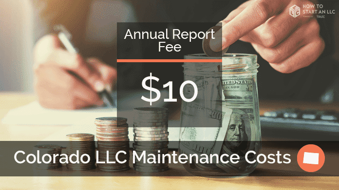 Cost to Maintain an LLC in Colorado