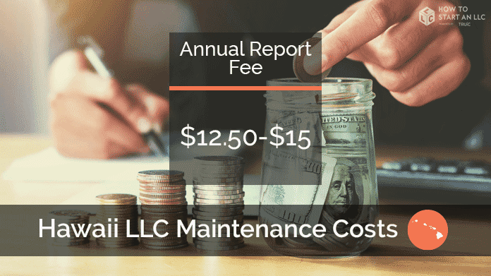 Cost to Maintain an LLC in Hawaii