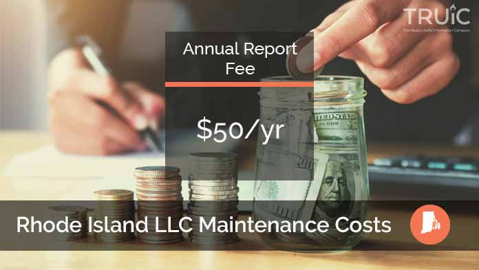 Cost to Maintain an LLC in Rhode Island