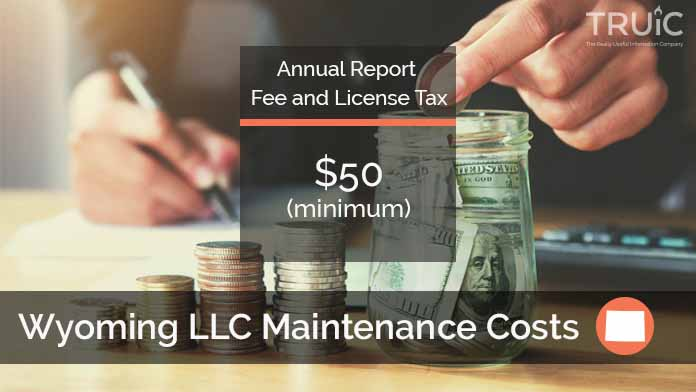 Cost to Maintain an LLC in Wyoming