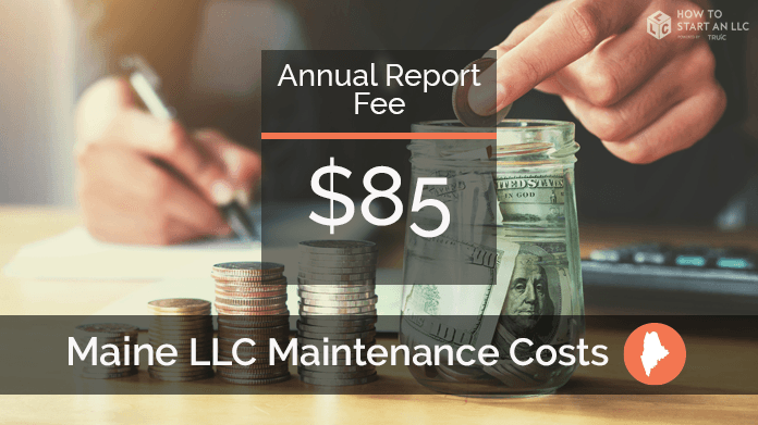 Cost to Maintain an LLC in Maine
