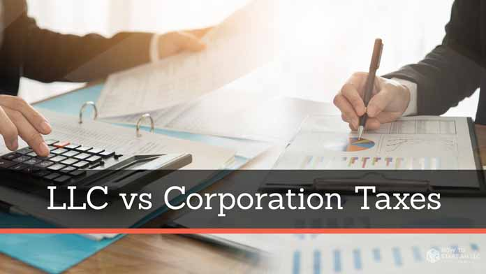 LLC vs. Corporation Taxes