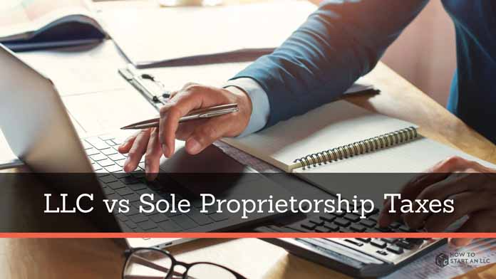 Business Taxes: LLC vs. Sole Proprietorship
