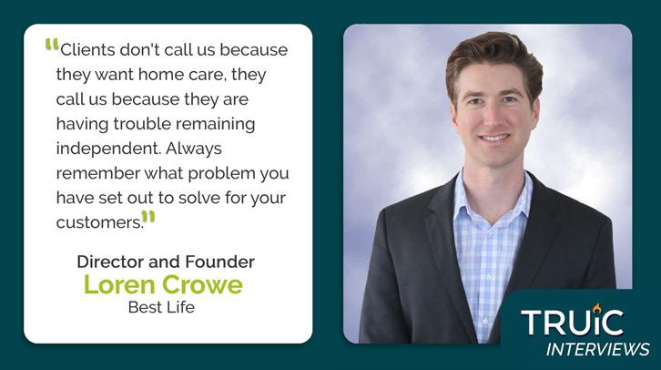 Loren Crowe, Best Life