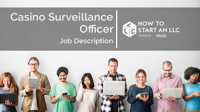 Casino Surveillance Job Description