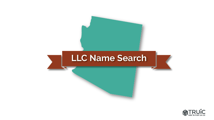 Arizona Llc Name Search How To Start An Llc