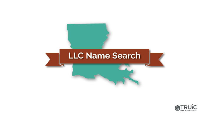 Louisiana Llc Name Search How To Start An Llc
