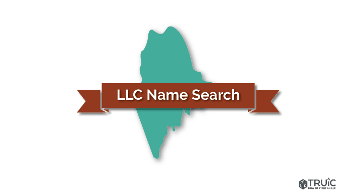 Maine LLC Name Search Image