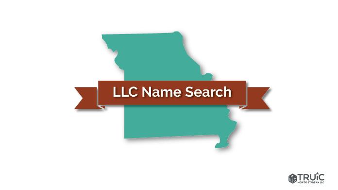 Missouri LLC Name Search Image