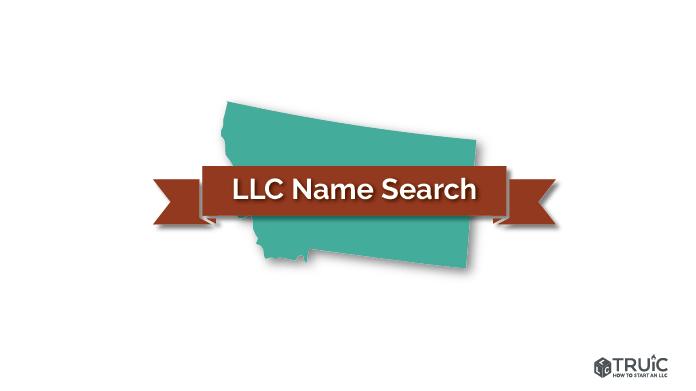 Montana LLC Name Search Image