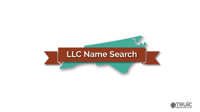 North Carolina LLC Name Search Image