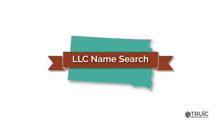 South Dakota LLC Name Search Image