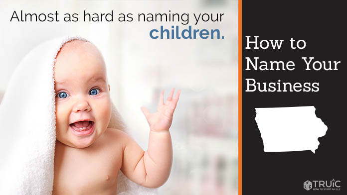 Learn how to name an Iowa business.