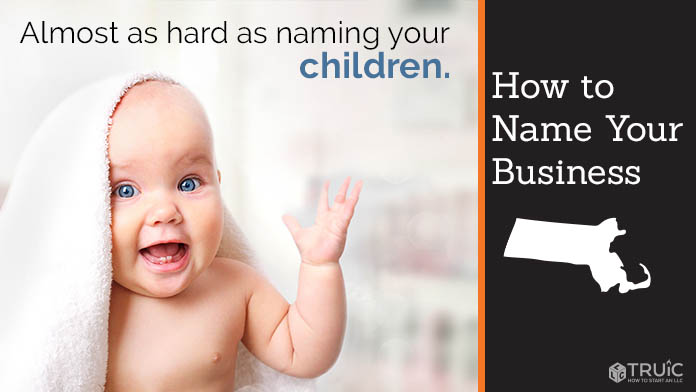 Learn how to name a Massachusetts business