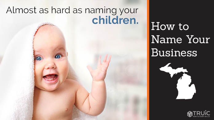 Learn how to name a Michigan business