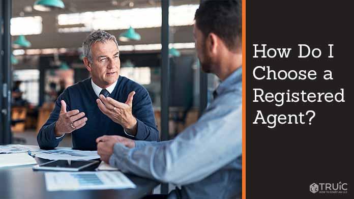 How Do I Choose a Registered Agent?