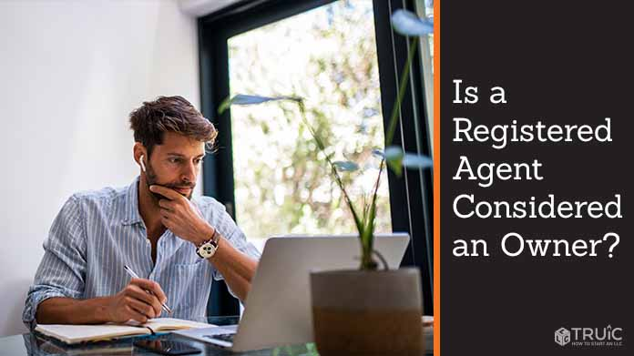 Is a Registered Agent Considered an Owner?