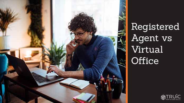 Registered Agent vs Virtual Office